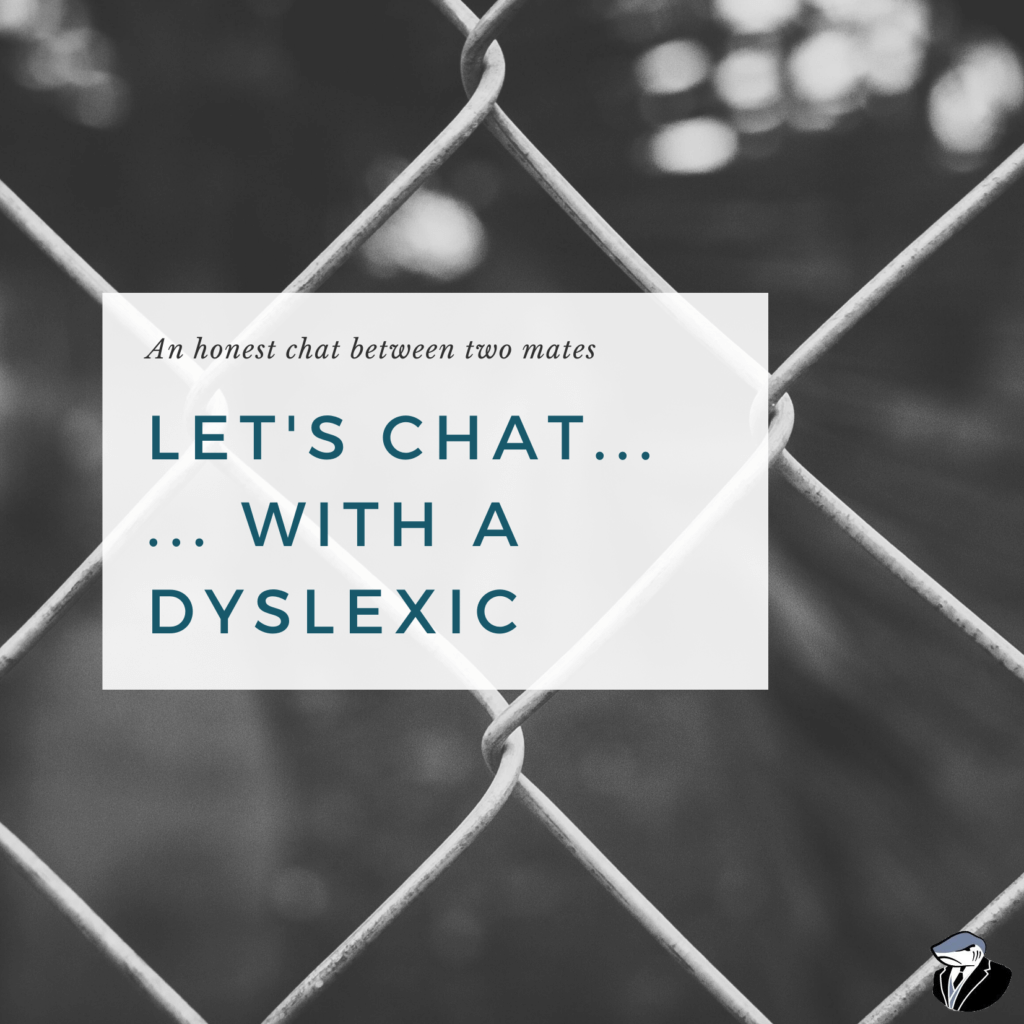 Lets Chat with a Dyslexic